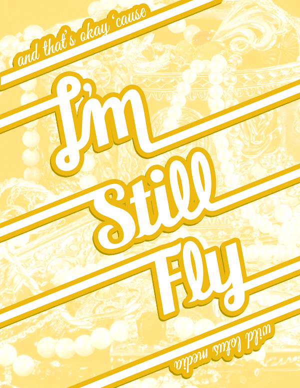 "Fan art inspired by the Big Tymers hip hop song ""I'm Still Fly"""