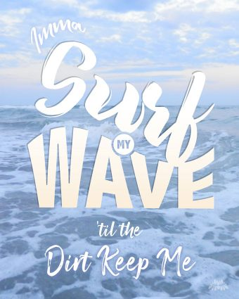"""Imma surf my wave til the dirt keep me"" lyrics from Holy Moses by Shredders"